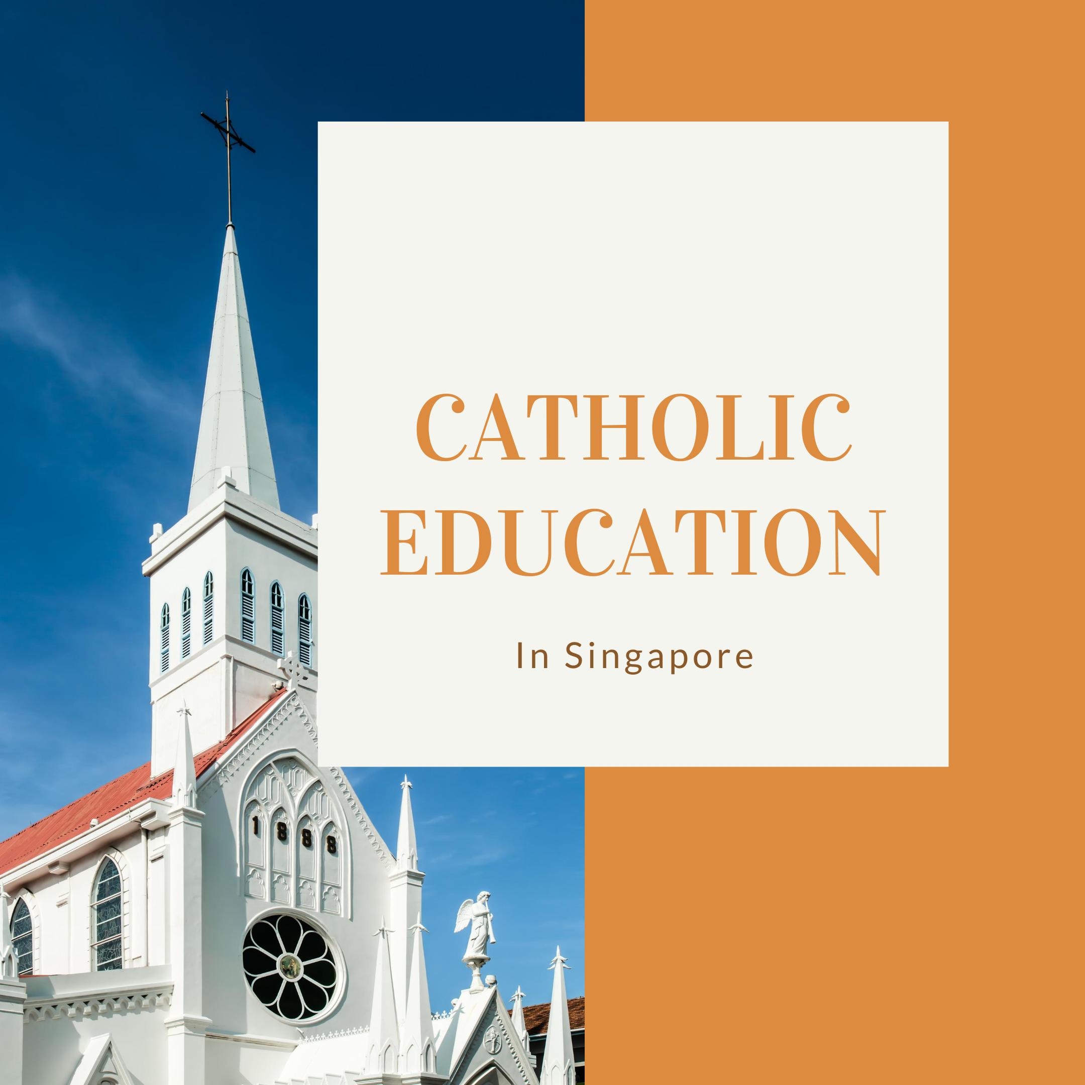 Catholic Education In Singapore