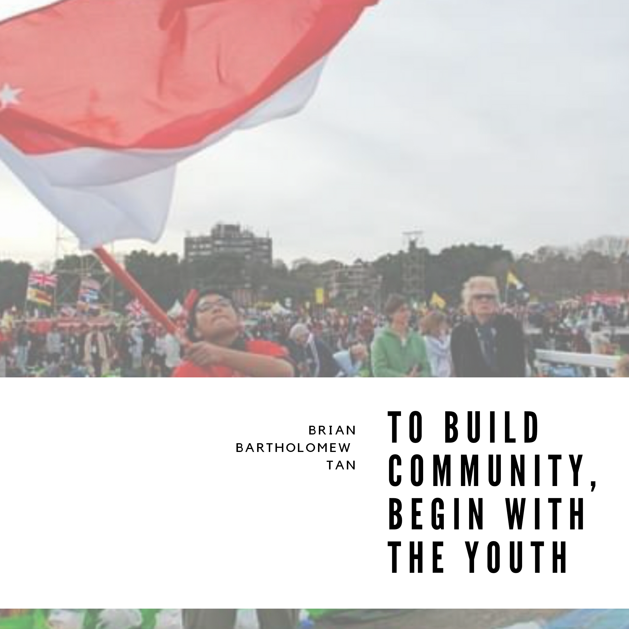 To Build Community, Begin With the Youth