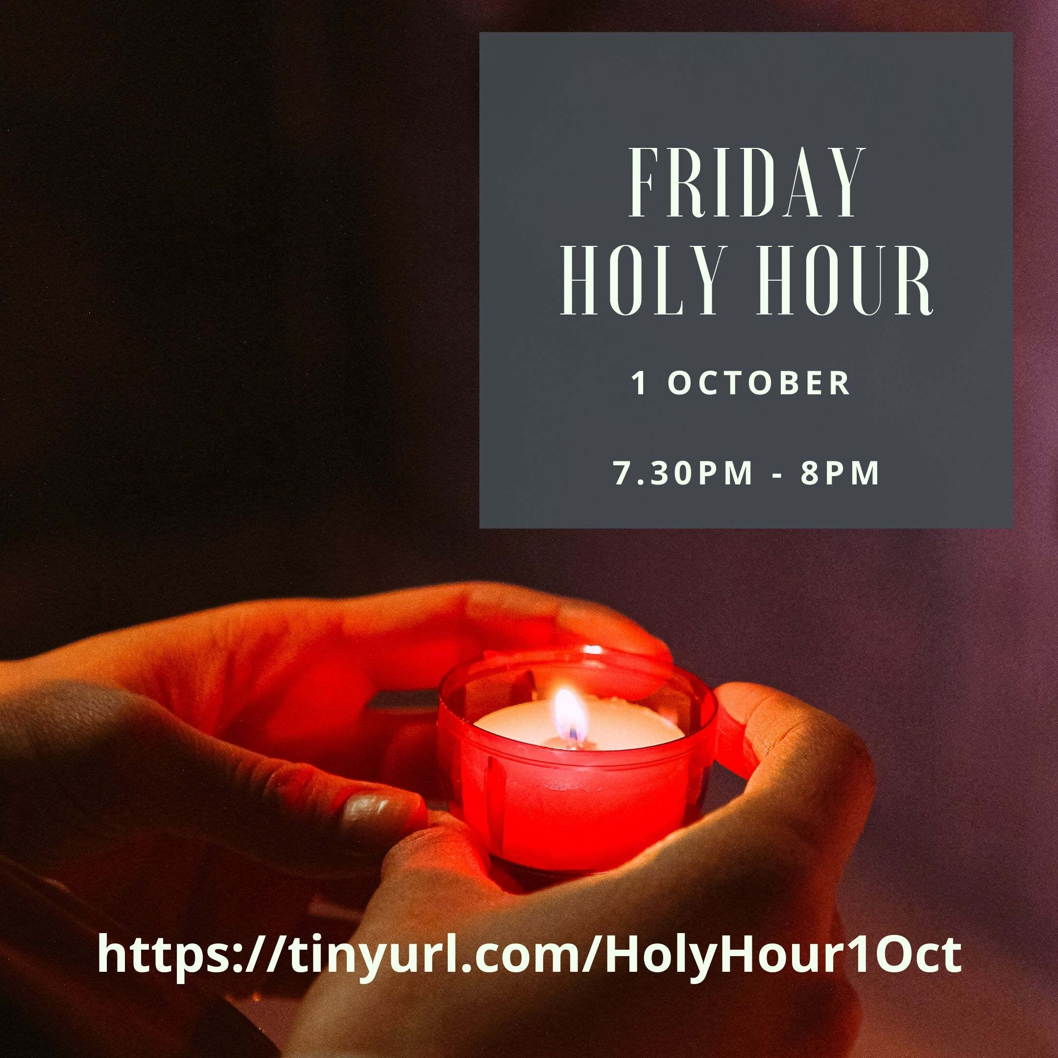 Friday Holy HOUR Oct