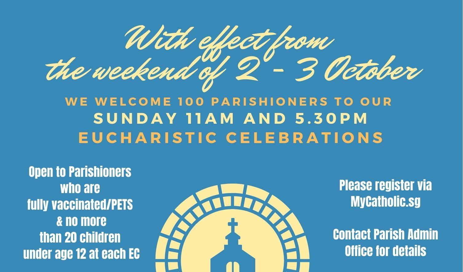 100 Parishioners for 11am and 5.30pm Sunday ECs