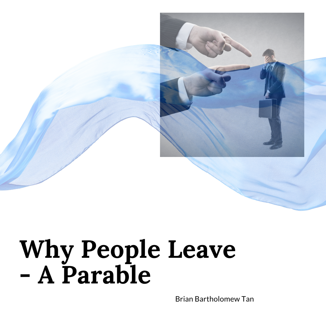 Why People Leave – A Parable